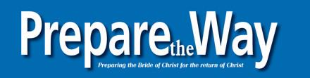 Prepare The Way magazine -